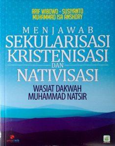 Menjawab Sekularisasi, Kristenisasi dan Nativisasi