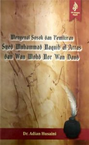 Mengenal Sosok SMN Al-Attas dan Wan Mohd Nor Wan Daud