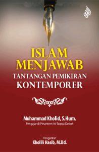 Islam Menjawab Tantangan Pemikiran Kontemporer