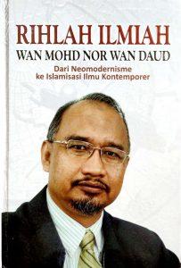 Rihlah Ilmiah Wan Mohd Nor Wan Daud