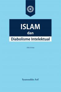 Islam dan Diabolisme Intelektual