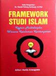 Framework Studi Islam; Kajian Multidisiplin Wacana Keislaman Kontemporer