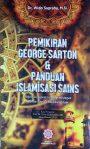 Pemikiran George Sarton & Panduan Islamisasi Sains