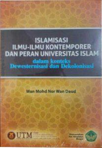 Islamisasi Ilmu-ilmu Kontemporer dan Peran Univ Islam