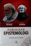 Pemikiran Epistemologi SMN al Attas dan Frithjof Schuon