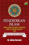 Pendidikan Islam Mewujudkan Generasi Gemilang menuju Negara Adidaya 2045