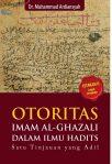 Otoritas Imam al Ghazali dalam Ilmu Hadits