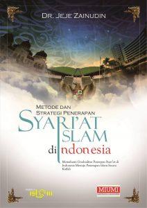 Metode dan Strategi Penerapan Syari'at Islam di Indonesia
