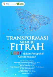 Transformasi Menuju Fitrah; LGBT dalam Perspektif Keindonesiaan
