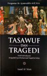 Tasawuf dan Tragedi; Kritik Kebudayaan Perspektif SMN al-Attas