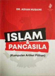 Islam dan Pancasila; Kumpulan Artikel Pilihan