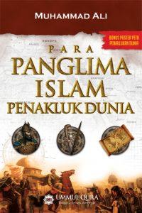 Para Panglima Islam Penakluk Dunia